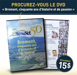 Bromont, cinquante ans d'histoires et de passion